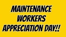 Maintenance Workers Appreciation Day
