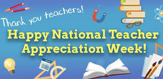 Happy National Teacher Appreciation Week!!