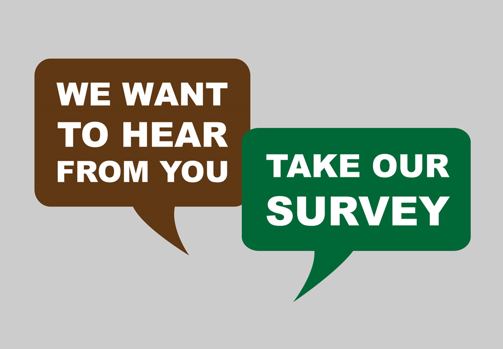 Please Complete Our Survey